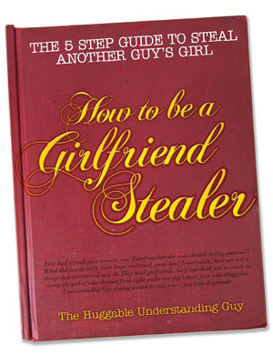 How to Get a Girl with a Boyfriend